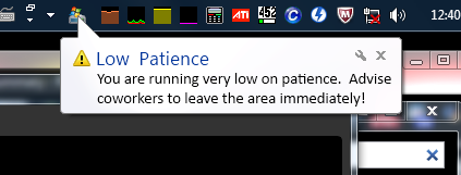Warning: Low Patience